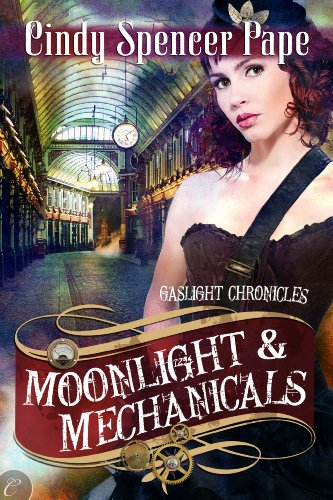 Cindy Spencer Pape - Moonlight and Mechanicals