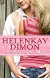 Book-  HelenKay Dimon - Lean on Me