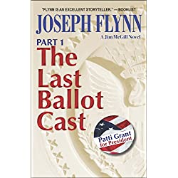 The Last Ballot Cast (Book 1)