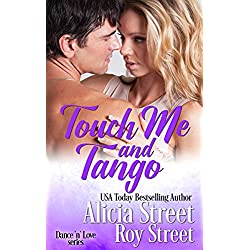 Touch Me And Tango