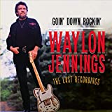 Goin' Down Rockin': The Last Recordings