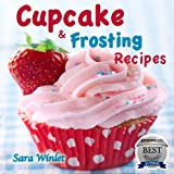 Free Kindle Book : Cupcakes (Cupcake And Frosting Recipes)