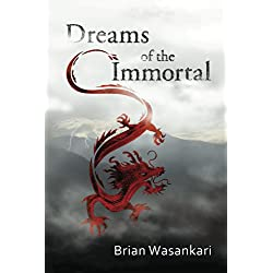 Dreams of the Immortal