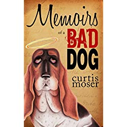 Memoirs of a Bad Dog