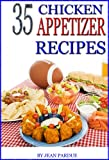 Free Kindle Book : 35 Chicken Appetizer Recipes