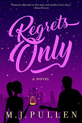 Regrets Only (Sequel to The Marriage Pact) by M.J. Pullen