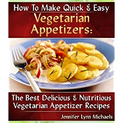 Quick & Easy Vegetarian Appetizer Recipes