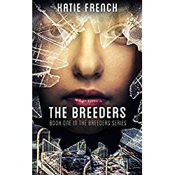 The Breeders: (Young Adult Dystopian Romance)
