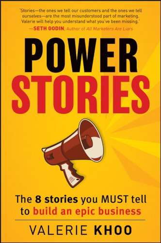 605. Power Stories: The 8 Stories You Must Tell to Build an Epic Business