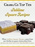 Free Kindle Book : Square Recipes from Scratch (Grama G