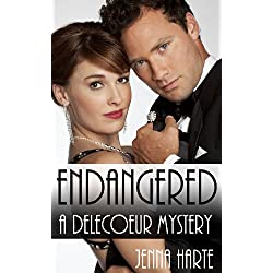 Endangered: A Delecoeur Mystery #1