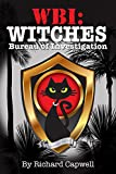 Free Kindle Book : WBI: Witches Bureau of Investigation