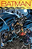 Batman. No man's land. Volume 3