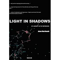 Light in Shadows: A Memoir