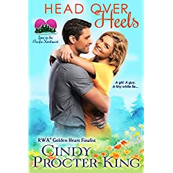 Head Over Heels: A Fake Boyfriend Romantic Comedy (Love in the Pacific Northwest Book 1)