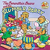 The Berenstain Bears and the Slumber Party (First Time Books(R))