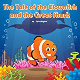 Free eBook - The Tale of the Clownfish and the Great Shark