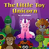 Free Kindle Book : The Little Toy Unicorn (Fun Rhyming Children