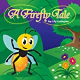 Free Kindle Book : A Firefly Tale (Fun Rhyming Children