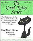 Free Kindle Book : The Good Kitty Series
