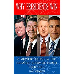 Why Presidents Win
