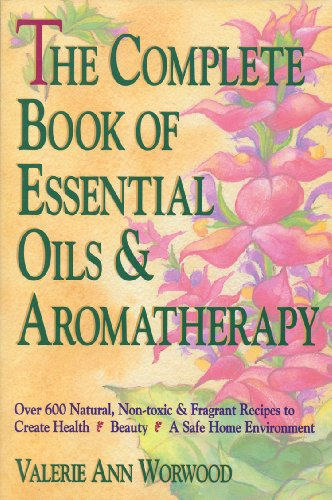 Pdf the complete book of essential oils and aromatherapy over 600 author valerie ann worwood publisher new world library category do it yourself language english page 448 isbn b0090qvwa2 solutioingenieria Image collections