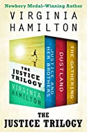 Book Cover: The Justice Trilogy by Virginia Hamilton
