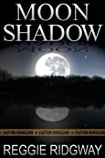 Moon Shadow by Reggie Ridgway