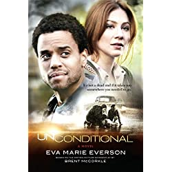 Unconditional: A Novel