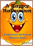 Free Kindle Book : A Happy Halloween: A Children