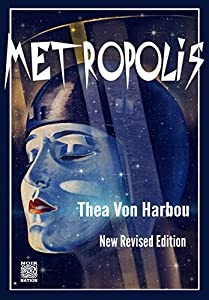 Sunday Cinema: Metropolis (1929, Restored Version)