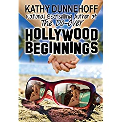 Hollywood Beginnings (A Novella)