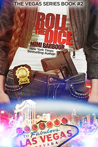 Roll the Dice: Book #2 (Vegas Series) by Mimi Barbour