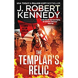 The Templar's Relic (A James Acton Thriller, Book #4) (James Acton Thrillers)