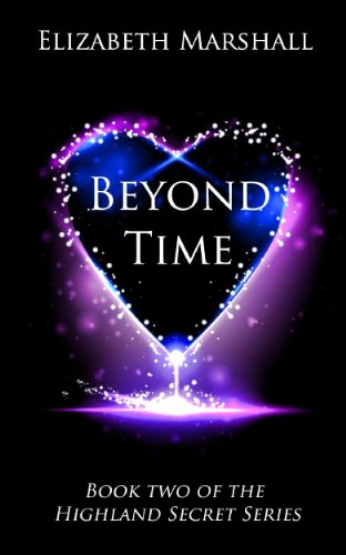 Beyond Time (Highland Secret Series) by Elizabeth Marshall