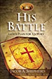 Free Kindle Book : His Battle: God