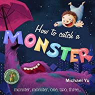 Book Cover: How to Catch a Monster by Michael Yu