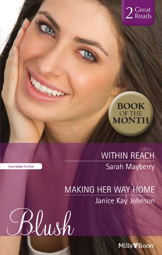 Within Reach by Sarah Mayberry - Mills & Boon Blush