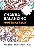 Free eBook - Chakra Balancing Made Simple and Easy