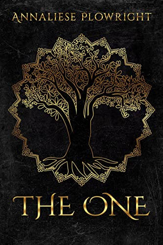 The One (The One Saga) by Annaliese Plowright