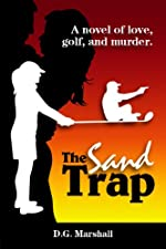 The Sand Trap by D. G. Marshall