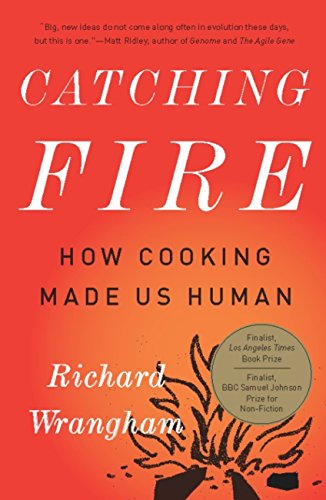 678. Catching Fire: How Cooking Made Us Human