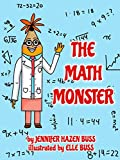 Free Kindle Book : The Math Monster (A book about confidence and friendship)
