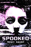 Free Kindle Book : Spooked