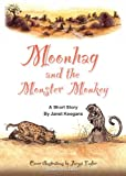 Moonhag and the Monster Monkey
