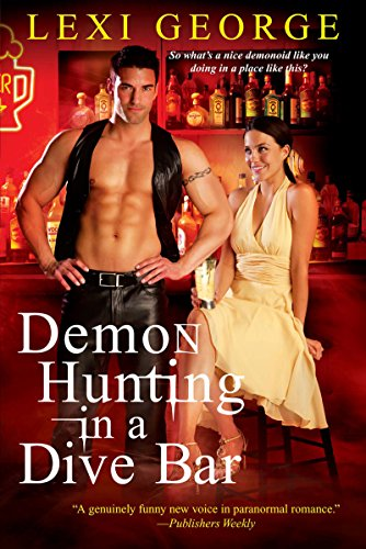 Book Demon Hunting in a Dive Bar. Leather vest ahoy!
