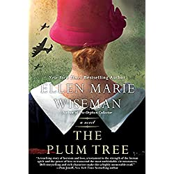 The Plum Tree: An Emotional and Heartbreaking Novel of WW2 Germany and the Holocaust