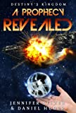 Free Kindle Book : A Prophecy Revealed: Destiny
