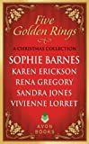 Five Golden Rings - A collection - anthology