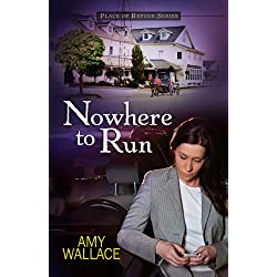 Nowhere to Run (Place of Refuge Series Book 2)